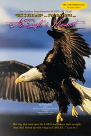''Excuse Me''... I'm Having... An Eagle's Moment! ebook by Jeffrey L. Benthall, Sr.