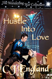Hustle Into Love ebook by CJ England