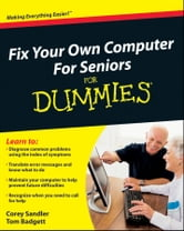 Fix Your Own Computer For Seniors For Dummies ebook by Corey Sandler