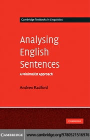 Analysing English Sentences ebook by Radford,Andrew