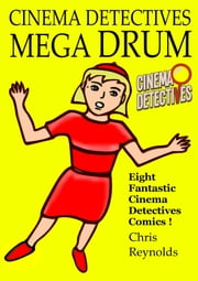 Cinema Detectives Mega Drum ebook by Chris Reynolds