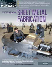 Professional Sheet Metal Fabrication ebook by Ed Barr