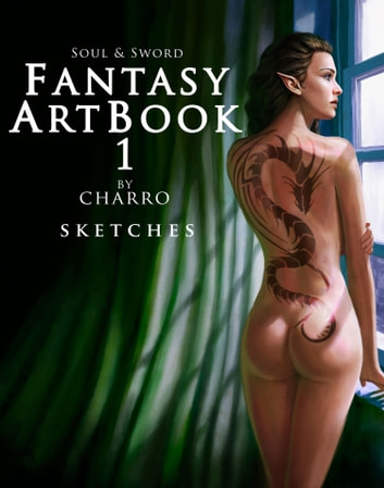 Fantasy Art Book 1: Sketches ebook by Javier Charro