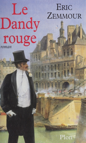 Le Dandy rouge eBook by Éric Zemmour
