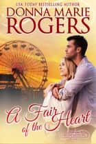 A Fair Of the Heart ebook by Donna Marie Rogers