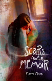 Scars from a Memoir ebook by Marni Mann