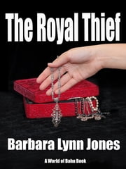 The Royal Thief ebook by Barbara Lynn Jones