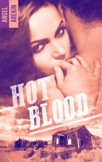 Hot blood ebook by Angel Arekin