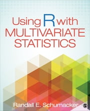 Using R With Multivariate Statistics ebook by Randall E. Schumacker