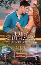 If You Don't Know By Now (Mills & Boon M&B) (Destiny, Texas, Book 3) ebook by Teresa Southwick
