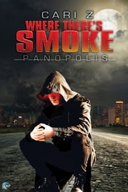 Where There's Smoke ebook by Cari Z.