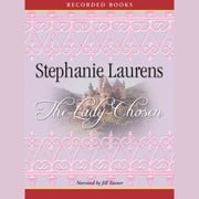 The Lady Chosen audiobook by Stephanie Laurens