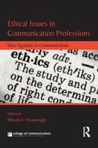 Ethical Issues in Communication Professions ebook by Minette Drumwright