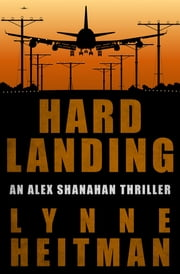 Hard Landing ebook by Lynne Heitman