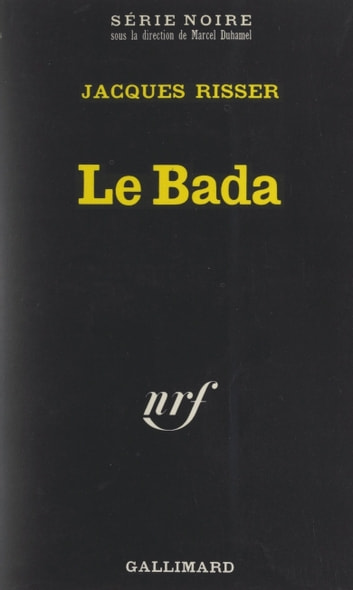 Le Bada ebook by Jacques Risser,Marcel Dubamel