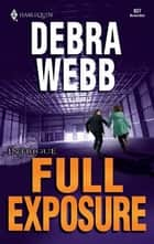 Full Exposure ebook by Debra Webb