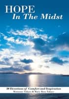 Hope in the Midst ebook by Marianne Takacs & Mary Rose Takacs
