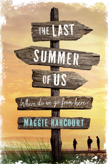 The Last Summer of Us ebook by Maggie Harcourt