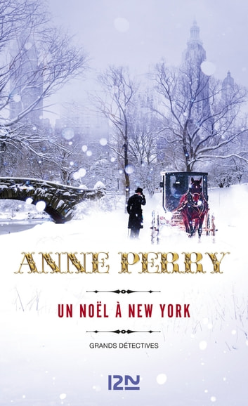 Un Noël à New York eBook by Anne PERRY