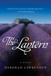 The Lantern - A Novel ebook by Deborah Lawrenson