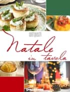 Natale in tavola. Antipasti ebook by Aa. Vv.