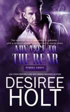 Advance to the Rear ebook by Desiree Holt