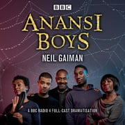 Anansi Boys - A BBC Radio 4 full-cast dramatisation audiobook by Neil Gaiman