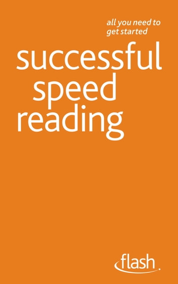 Speed Reading: Flash ebook by Tina Konstant