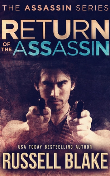 Return of the Assassin (Assassin Series #3) ebook by Russell Blake