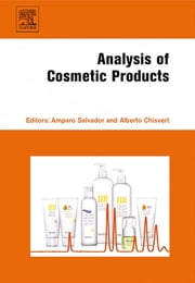 Analysis of Cosmetic Products ebook by Amparo Salvador,Alberto Chisvert