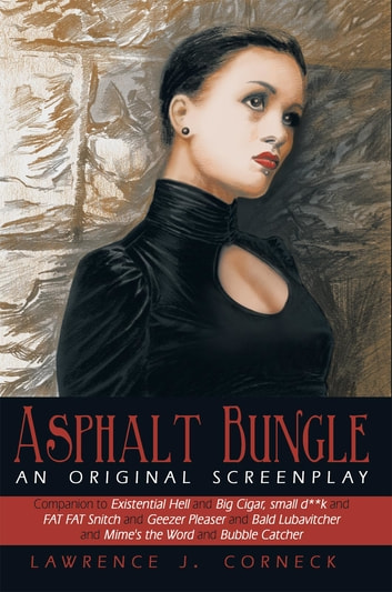 Asphalt Bungle ebook by Lawrence J. Corneck