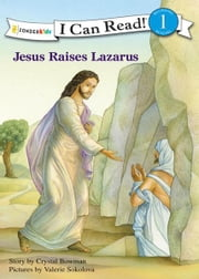 Jesus Raises Lazarus ebook by Crystal Bowman