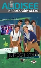 One Direction - Breakout Boy Band ebook by Book Buddy Digital Media, Marcia Amidon Lusted