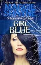 Girl Blue ebook by Maggie Shayne