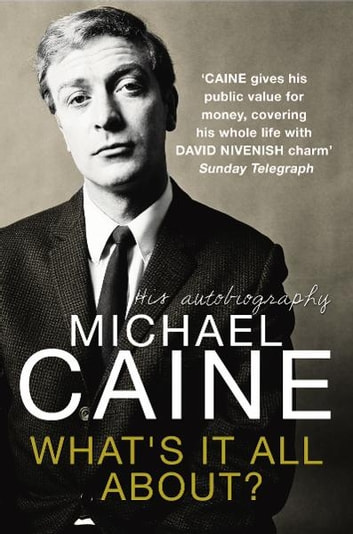 What's It All About? ebook by Michael Caine