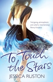 To Touch the Stars ebook by Jessica Ruston