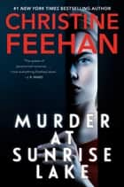 Murder at Sunrise Lake ebook by Christine Feehan