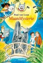MaanMysterie eBook by Paul van Loon, Hugo van Look