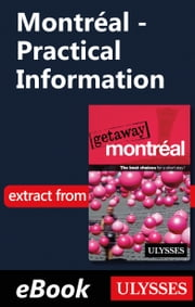 Montréal - Practical Information ebook by Ulysses Collective