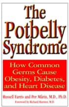 The Potbelly Syndrome ebook by Russell Farris,Per Mrin M.D. Ph.D.