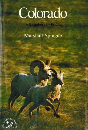 Colorado: A History ebook by Marshall Sprague