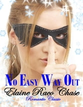 No Easy Way Out ebook by Elaine Raco Chase