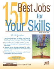 150 Best Jobs for Your Skills ebook by Michael Farr,Laurence Shatkin