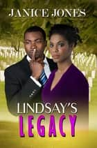 Lindsay's Legacy ebook by Janice Jones