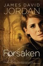 Forsaken ebook by James David Jordan