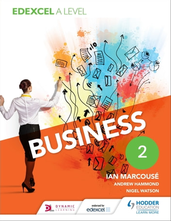 Edexcel Business A Level Year 2 ebook by Ian Marcouse