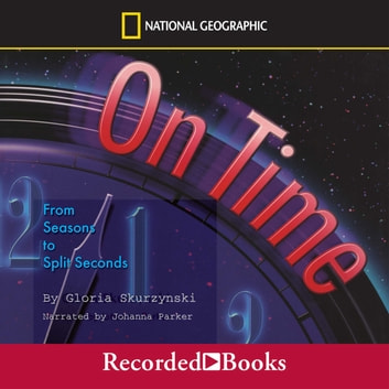 On Time: From Seasons to Split Seconds audiobook by Gloria Skurzynski