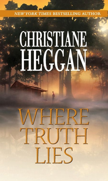 Where Truth Lies ebook by Christiane Heggan