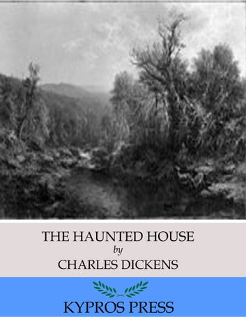 The Haunted House 電子書 by Charles Dickens