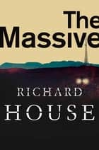 The Massive: The Kills 2 (Enhanced Edition) ebook by Richard House